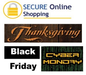 Secure Online Shopping on Thanksgiving, BlackFriday & CyberMonday